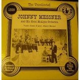 Johnny Messner And His Orchestra - The Uncollected 1939 - LP