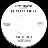Le Garde Twins - Coo-Ee Call / I Could Have Been Lonely (At Home) [vinyl] - 7 Inch 45 RPM