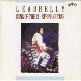 Leadbelly - King Of The 12-String Guitar [Audio CD] - Audio CD