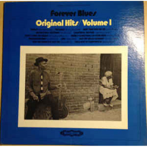 Lightnin' Hopkins / Sonny Boy Williamson / Bobby Bland / Lowell Fulson / Howlin' Wolf - Forever Blues - Original Hits Volume 1 [Vinyl] - LP - Vinyl - LP