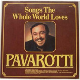 Luciano Pavarotti - Songs The Whole World Loves [Vinyl] - LP