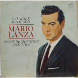 Mario Lanza - I'll Walk With God - Songs of Devotion and Love - LP
