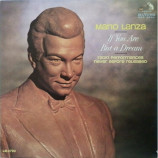 Mario Lanza - If You Are But A Dream - Radio Performances Never Before Released [Vinyl] - LP