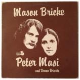 Mason Bricke - Mason Bricke With Peter Masi Featuring Donna Brickie [Vinyl] - LP