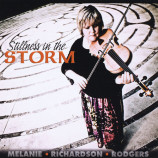 Melanie Rodgers - Stillness In The Storm [Audio CD] - Audio CD