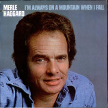 Merle Haggard - I'm Always On A Mountain When I Fall [Record] - LP