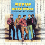 Mitch Ryder and The Detroit Wheels - Rev Up - The Best Of Mitch Ryder & The Detroit Wheels [Audio CD] - Audio CD