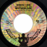 Motherlode - When I Die / Hard Life [Vinyl] - 7 Inch 45 RPM