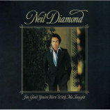 Neil Diamond - I'm Glad You're Here with Me Tonight [Record] - LP