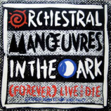Orchestral Manoeuvres In The Dark - (Forever) Live And Die - 12 Inch 45 RPM Maxi-Single