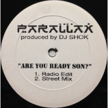 Parallax - Are You Ready Son? [Vinyl] - 12 Inch 45 RPM