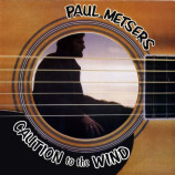 Paul Metsers - Caution To The Wind - LP