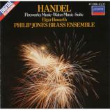 Philip Jones Brass Ensemble / Elgar Howarth - Handel: Fireworks Music / Water Music-Suite Suite [Audio CD] - Audio CD