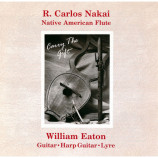 R. Carlos Nakai / William Eaton - Carry The Gift [Audio CD] - Audio CD