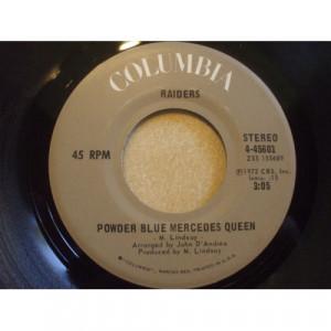 """Raiders - Powder Blue Mercedes Queen [Vinyl] - 7 Inch 45 RPM - Vinyl - 7"""""""