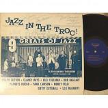 Ralph Sutton * Bob Haggart * Bud Freeman * Yank Lawson * Peanuts Hucko * Clancy Hays * Morey Feld * Cutty Cutshall * Lou McGarit - Jazz In The Troc - LP