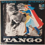 Raoul Martinez And The Latinero Strings - Steal Away To The Chic Sheik: Tango [Record] - LP