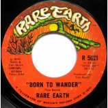 Rare Earth - Born To Wander / Here Comes The Night [Vinyl Record] - 7 Inch 45 RPM
