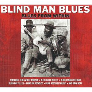 Ray Charles / Blind Boy Fuller / Sleepy John Estes / Blind Willie Johnson / Blind Willie McTell - Blind Man Blues - Blues From Within [Audio CD] - Audio CD - CD - Album
