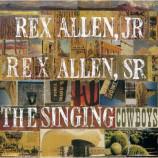 Rex Allen Sr. Rex Allen Jr. - The Singing Cowboys - Audio Cassette