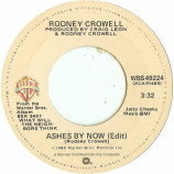 Rodney Crowell - Ashes By Now / Blues In The Daytime [Vinyl] - 7 Inch 45 RPM