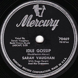 Sarah Vaughan With Hugo Peretti And His Orchestra - Idle Gossip / Make Yourself Comfortable [Record] - 10 Inch 78 RPM