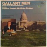Senator Everett McKinley Dirksen - Gallant Men Stories Of The American Adventure Told By Senator Everett McKinley D