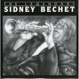 Sidney Bechet - The Legendary Sidney Bechet [Audio CD] - Audio CD