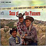 Sons of the Pioneers - Our Men Out West - LP