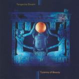 Tangerine Dream - Tyranny Of Beauty [Audio CD] - Audio CD