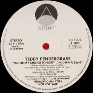 "Teddy Pendergrass - You're My Choice Tonight (Choose Me) [Vinyl] - 12 Inch 33 1/3 RPM - Vinyl - 12"""