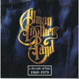 The Allman Brothers Band - A Decade Of Hits 1969 - 1979 [Audio CD] - Audio CD