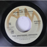 The Brothers Johnson - Get The Funk Out Ma Face / Tomorrow [Vinyl] - 7 Inch 45 RPM