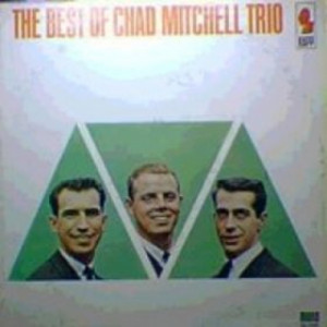 The Chad Mitchell Trio - The Best of Chad Mitchell Trio [Vinyl] - LP - Vinyl - LP