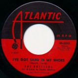 The Drifters - I've Got Sand In My Shoes / He's Just A Playboy [Vinyl] - 7 Inch 45 RPM