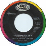 The Johnny Otis Show - Willie And The Hand Jive / Willie Did The Cha Cha - 7 Inch 45 RPM