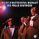 The Mills Brothers - What A Wonderful World [Vinyl] - LP
