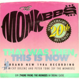 The Monkees - That Was Then This Is Now / (Theme From) The Monkees - 7 Inch 45 RPM