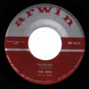 The Pets - Cha-Hua-Hua / Cha-Kow-Ski - 45 - Vinyl - 45''