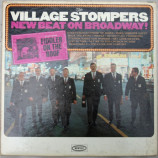 The Village Stompers - New Beat On Broadway! - LP