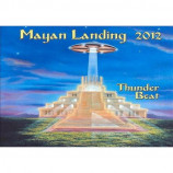 Thunderbeat - Mayan Landing 2012 [Audio CD] - Audio CD