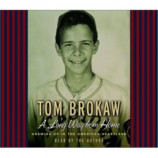 Tom Brokaw - A Long Way from Home: Growing Up in the American Heartland [Audio CD] - Audio CD