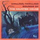 Chilling Thrilling Sounds of a Haunted House [Vinyl] - LP