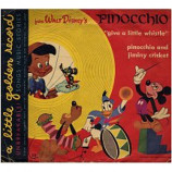 Walt Disney's Pinocchio - Give a Little Whistle / Pinocchio and Jiminy Cricket [Vinyl] - 7 Inch 78 RPM