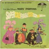Walt Disney - Super-Cali-Fragil-Istic-Expi-Ali-Docious / Step In Time - 7 Inch 45 RPM