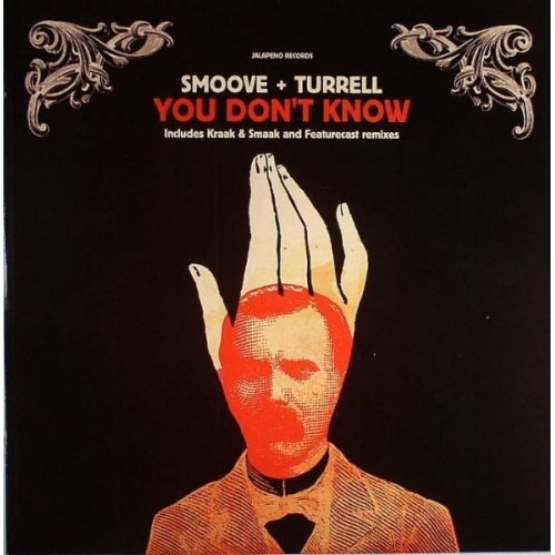 Smoove + Turrell - You Don't Know - Vinyl Record - 12""
