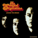 The Sound Stylistics - Greasin' The Wheels