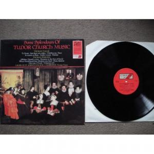 TALLIS, Thomas / WEELKES, Thomas - Some Splendours Of Tudor Church Music - Vinyl Record - LP