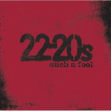 22-20s - Such a Fool PROMO CDS