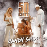 50 Cent - Candy Shop CDS